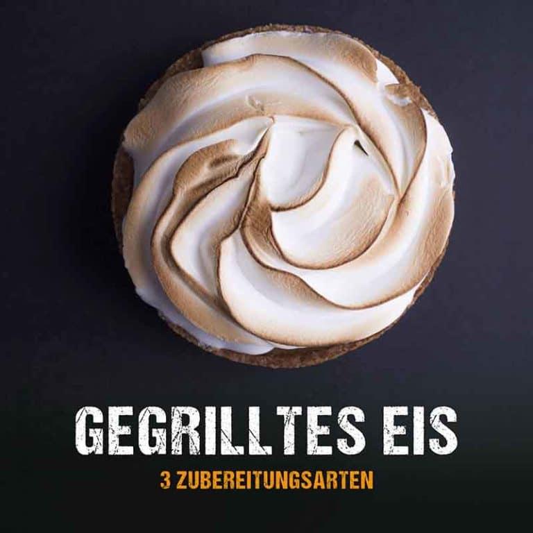 Grillrezept: Gegrilltes Eis