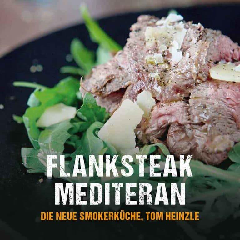 Grillrezept: Flank-Steak Mediteran