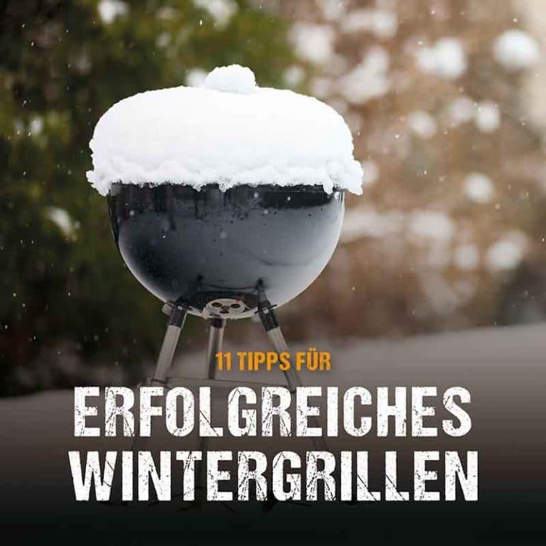 BBQ-Guide: Erfolgreiches Wintergrillen