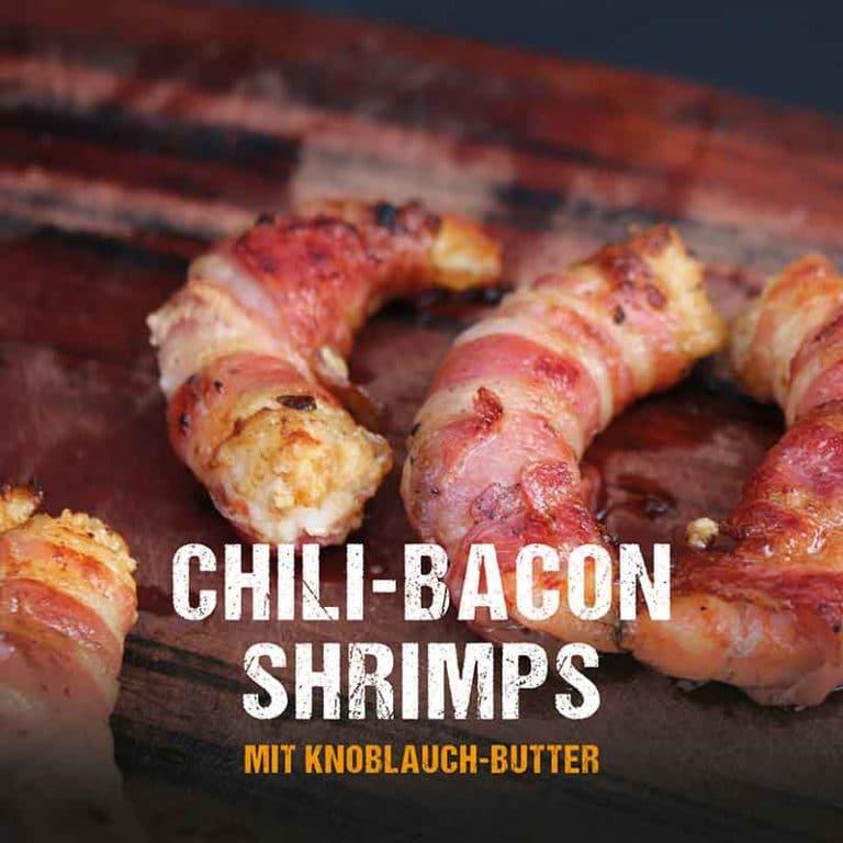 Grillrezept: Chili-Bacon Shrimps mit Knoblauchbutter