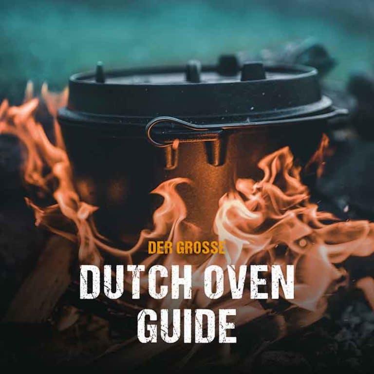 Der große Dutch Oven Guide