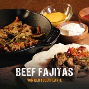 Grillrezept: Beef Fajitas von der Feuerplatte