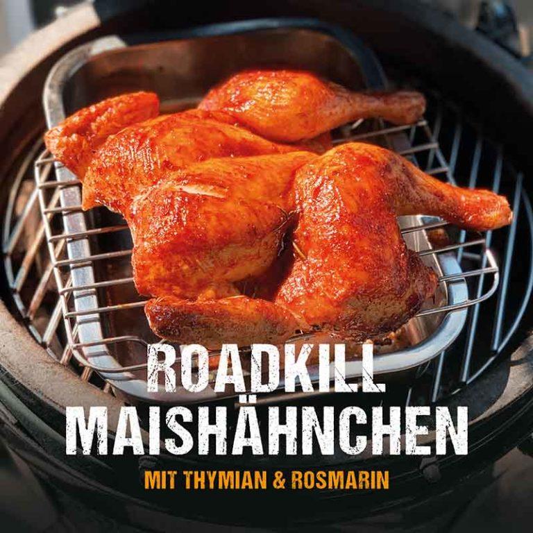 Grillrezept: Roadkill Maishähnchen
