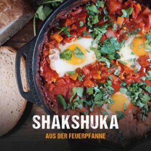 Grillrezept: Shakshuka aus der Feuerpfanne