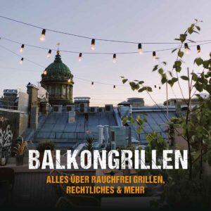 BBQ-Guide: Balkongrillen