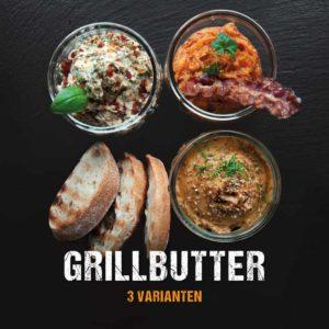 Grillbutter Rezept - drei kreative Grillbutter Varianten